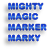 Mighty Magic Marker Marky